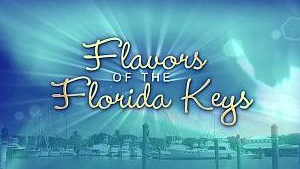 FLAVORS OF THE FLORIDA KEYS