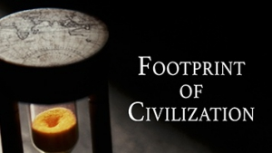 FOOTPRINTS OF CIVILIZATION