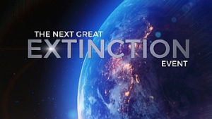 NEXT GREAT EXTINCTION EVENT
