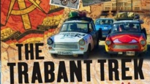 Trabant Track: Across The World in Plastic Car